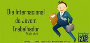 24 de Abril – Dia Internacional do Jovem Trabalhador