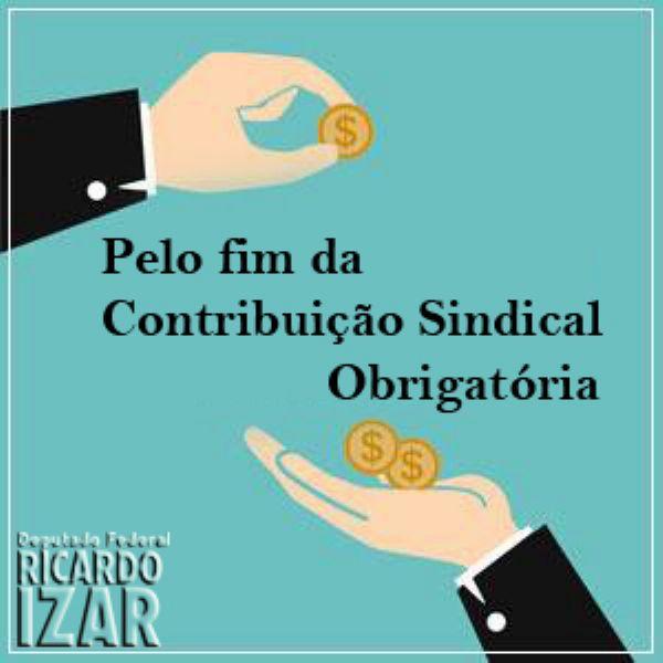 Custeio sindical: criada a Frente Parlamentar Mista pelo fim da Contribuição Sindical Obrigatória