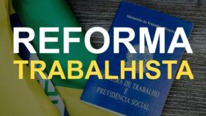 Reforma trabalhista entrou em vigor dia 11/11 com novas formas de contratação