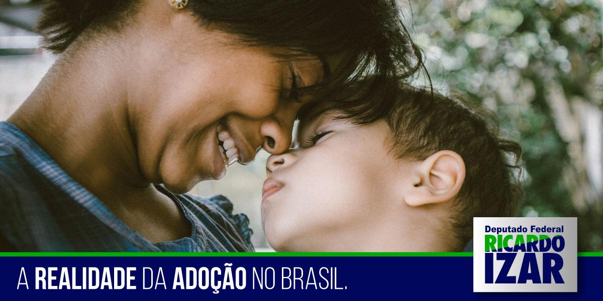 A Realidade do processo de adoção no Brasil